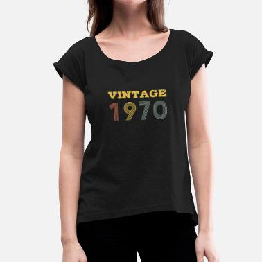 Vintage Vintage 1970 - Women's T-Shirt with rolled up sleeves