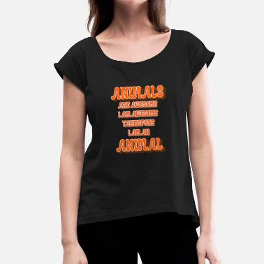 Birthday 1959 Animals Are Awesome, I Am Awesome, Funny Animal - Women's T-Shirt with rolled up sleeves