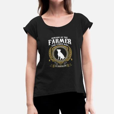 Agriculture Farming Agriculture shirt · farm · farm dog - Women's T-Shirt with rolled up sleeves