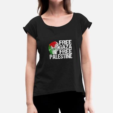Free Gaza Free Gaza Free Palestine - Women's T-Shirt with rolled up sleeves