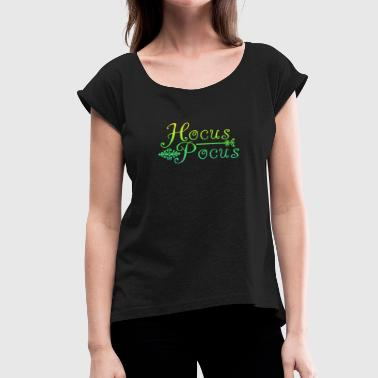 Hocus-pocus HOCUS POCUS - Women's T-Shirt with rolled up sleeves