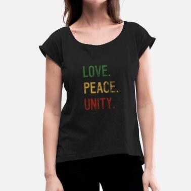Peace-and-love-rasta Love Peace Unity Jamaica Reggaeton Rasta Gift - Women's T-Shirt with rolled up sleeves