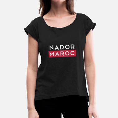 Maroc Nador Morocco Maroc - Women's T-Shirt with rolled up sleeves