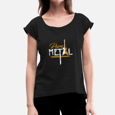 Metalheads Pure Metal Metalhead Metalhead Christmas - Women's T-Shirt with rolled up sleeves