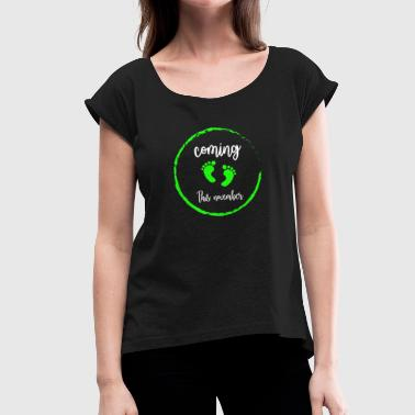 November Baby Baby is coming in November - Women's T-Shirt with rolled up sleeves