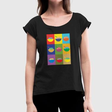 Under The Influence Phoart warhol - Women's T-Shirt with rolled up sleeves
