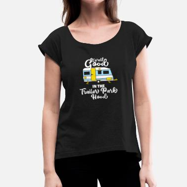Caravan Wanker Camper Camping Camp Tour Quote Funny Gift - Women's T-Shirt with rolled up sleeves