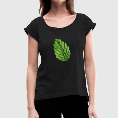 Mint Mint mint leaf - Women's T-Shirt with rolled up sleeves