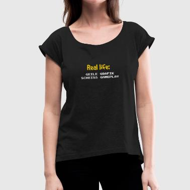 Horny Games Real life horny graphic fucking gameplay - Women's T-Shirt with rolled up sleeves