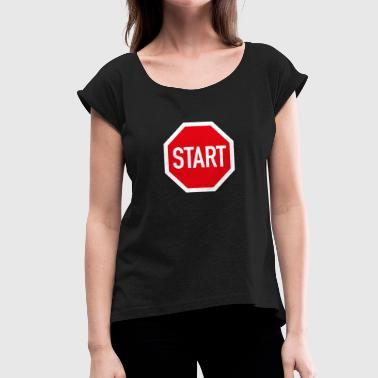 Beginning BEGIN - Women's T-Shirt with rolled up sleeves
