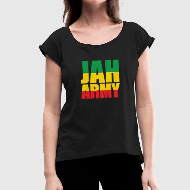 Jah Army 2 - Women's T-Shirt with rolled up sleeves