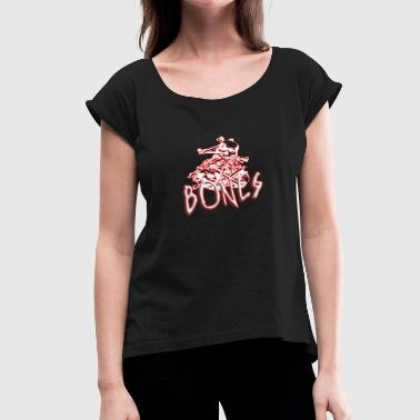 Skulle And Bones Bones skull bones skeleton - Women's T-Shirt with rolled up sleeves