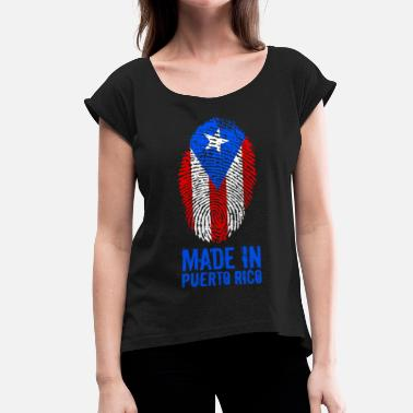 Puerto Rico Made In Puerto Rico - Women's T-Shirt with rolled up sleeves