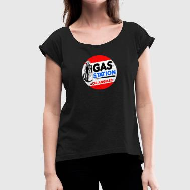 Gas Station Gas station - Women's T-Shirt with rolled up sleeves