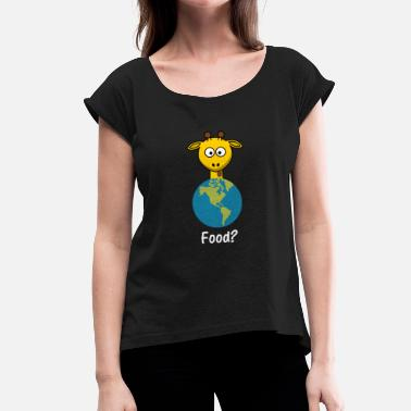 Earth Hour Food Giraffe Earth Earth - Women's T-Shirt with rolled up sleeves