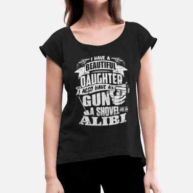 Daughter Beautiful Daughter - Gun, Shovel, Alibi - Vrouwen T-shirt met opgerolde mouwen