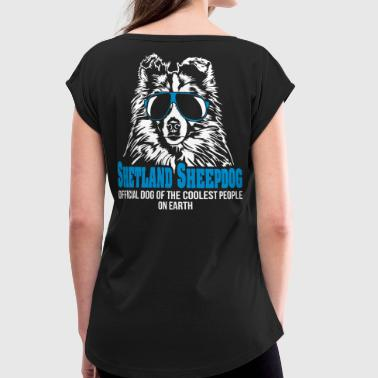 SHETLAND SHEEPDOG coolest people - Women's T-Shirt with rolled up sleeves