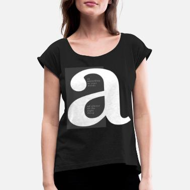 Lettering Letter a - Women's Rolled Sleeve T-Shirt