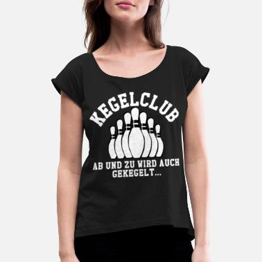 Bowling Club Bowling club | Bowling club pub friends gift - Women's T-Shirt with rolled up sleeves