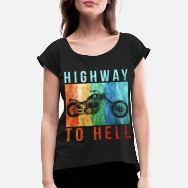 Highway To Hell highway to hell - Women's Rolled Sleeve T-Shirt