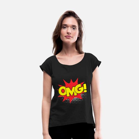 Comic T-Shirts - OMG - Women's Rolled Sleeve T-Shirt black