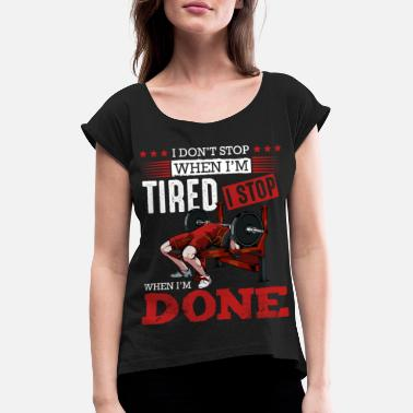 Body body builder - Women's Rolled Sleeve T-Shirt