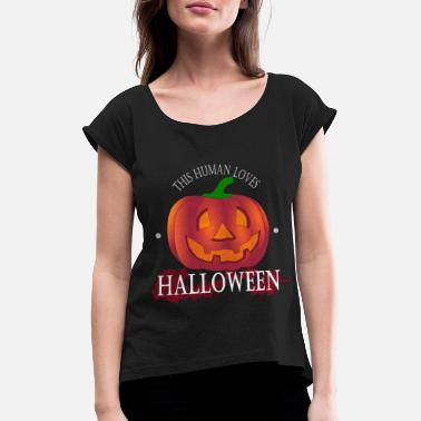 human loves halloween - Women's Rolled Sleeve T-Shirt