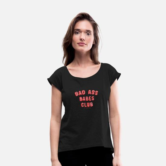 Typography T-Shirts - Bad As Babes Club - Women's Rolled Sleeve T-Shirt black