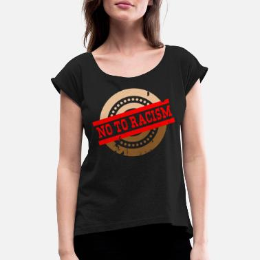 Panda Racisme No to racism - No To Racism - Women's T-Shirt with rolled up sleeves