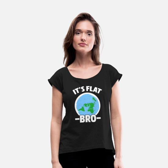Gift Idea T-Shirts - Flat Earth - Women's Rolled Sleeve T-Shirt black