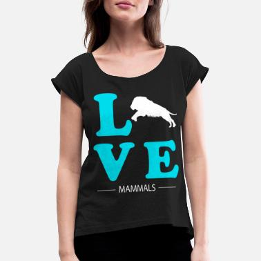 Mammal Mammal - Women's Rolled Sleeve T-Shirt