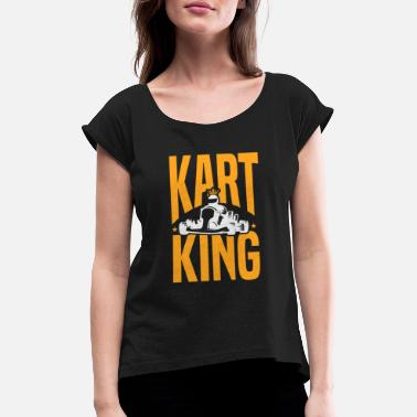Race Track Kart King Go-Kart Racing Race Track Winner - Women's Rolled Sleeve T-Shirt