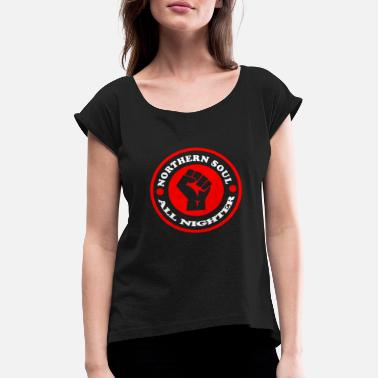 Northern Soul Northern Soul All Nighter - Women's Rolled Sleeve T-Shirt