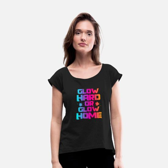 Birthday T-Shirts - neon - Women's Rolled Sleeve T-Shirt black