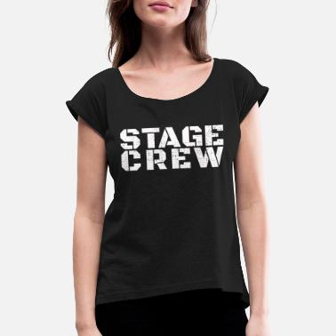 Stage theatre - Women's Rolled Sleeve T-Shirt