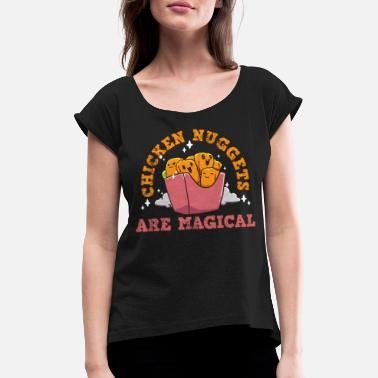 Nugget Chicken nuggets - Women's Rolled Sleeve T-Shirt
