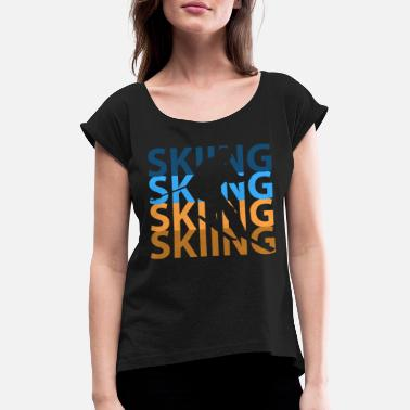 Ski Resort Ski resort - Women's Rolled Sleeve T-Shirt