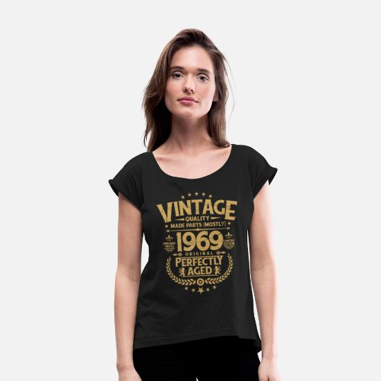 Birthday T-Shirts - Vintage 50th Birthday Funny Tshirt 1969 Perfectly - Women's Rolled Sleeve T-Shirt black