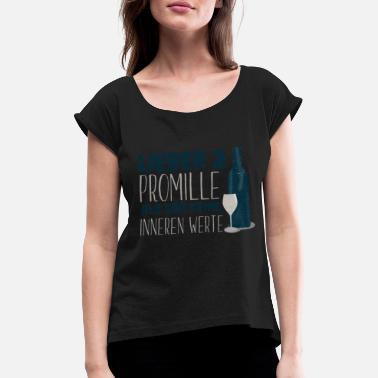 2ed3655bce4723 Wein Wein - Frauen T-Shirt mit gerollten Ärmeln