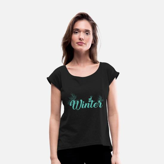 Gift Idea T-Shirts - winter - Women's Rolled Sleeve T-Shirt black