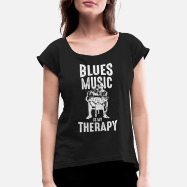 Blues Blues music is my therapy - Women's Rolled Sleeve T-Shirt