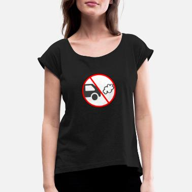 Exhaust Gases Climate change exhaust gift - Women's Rolled Sleeve T-Shirt