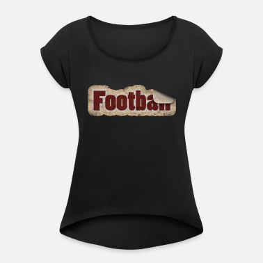 Stickers Football Football Stickers - Women's Rolled Sleeve T-Shirt