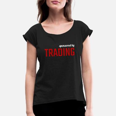 Wallstreet Patrocinado por Trading Finance Money Investment Red - Camiseta con manga enrollada mujer
