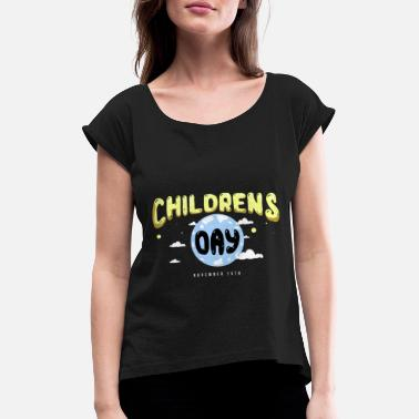 Childrens Festival Children's Day - Women's T-Shirt with rolled up sleeves