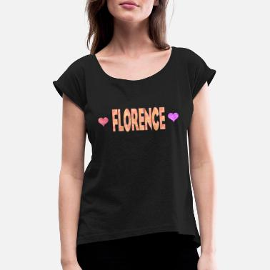 Florence Florence - Women's Rolled Sleeve T-Shirt