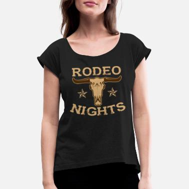 Cow Skull Rodeo Nights With Stars And Cow Skull - Women's T-Shirt with rolled up sleeves