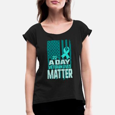 Military 22 a Day Veteran Lives Matter Retro USA American - Women's Rolled Sleeve T-Shirt