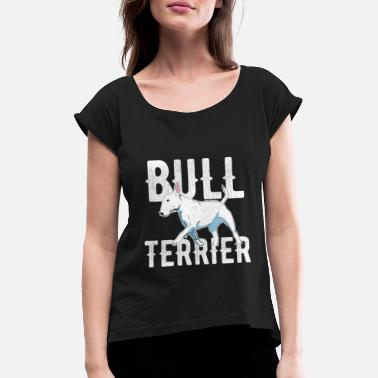 INTERNATIONAL DOG DAY - BULL TERRIER - Frauen T-Shirt mit gerollten Ärmeln