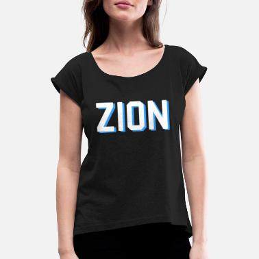 Zion Zion - Women's Rolled Sleeve T-Shirt